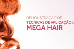 Núcleo de Beleza e Estética promove evento com dicas e técnicas de aplicação de Mega Hair