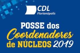 Coordenadores dos Núcleos da CDL de Florianópolis serão empossados na entidade