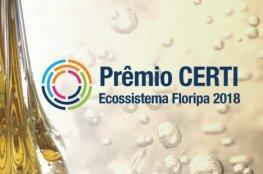 CERTI divulga finalistas do Prêmio CERTI Ecossistema Floripa
