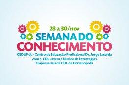 Núcleos da CDL de Florianópolis participam da Semana do Conhecimento
